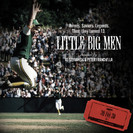 30 for 30: Little Big Men